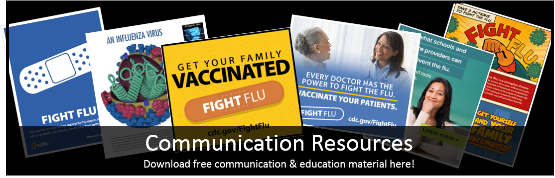 Communication Resource Center: Download free materials related to Influenza