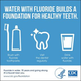 Fluoridation builds a foundation for healthy teeth
