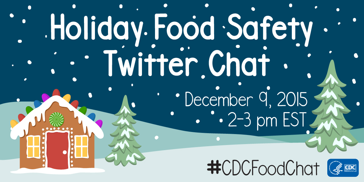 Holiday Food Safety Twitter Chat, December 9, 2015, 2-3 pm EST, image size 1200px by 600px