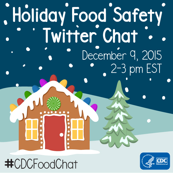 Holiday Food Safety Twitter Chat, December 9, 2015, 2-3 pm EST, image size 600px by 600px