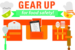 Graphic: Gear up for Food Safety. CDC's food safety tips.