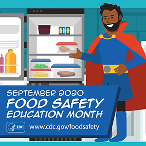 Food Safety Education Month is in September
