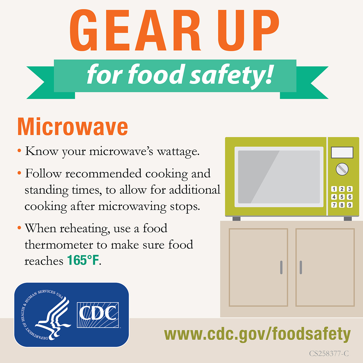 Know your microwave's wattage. Check inside the door, owner's manual or manufacturer's website. Lower wattage means longer cooking time.Follow recommended cooking and standing