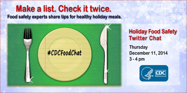 Graphic: Make a list.  Check it twice.  Food safety experts share tips for healthy holiday meals.