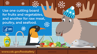 uses one cutting board for fruits and vegetables, and another for raw meat, poultry, and seafood. Download image