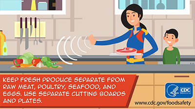 Separate: Keep fresh produce separate from raw meat, poultry, seafood, and eggs. Use separate cutting boards and plates. Download this social media image.