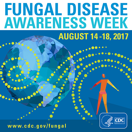 Image showing button on Fungal Disease Awareness Week - August 14-17, 2017 includes CDC logo