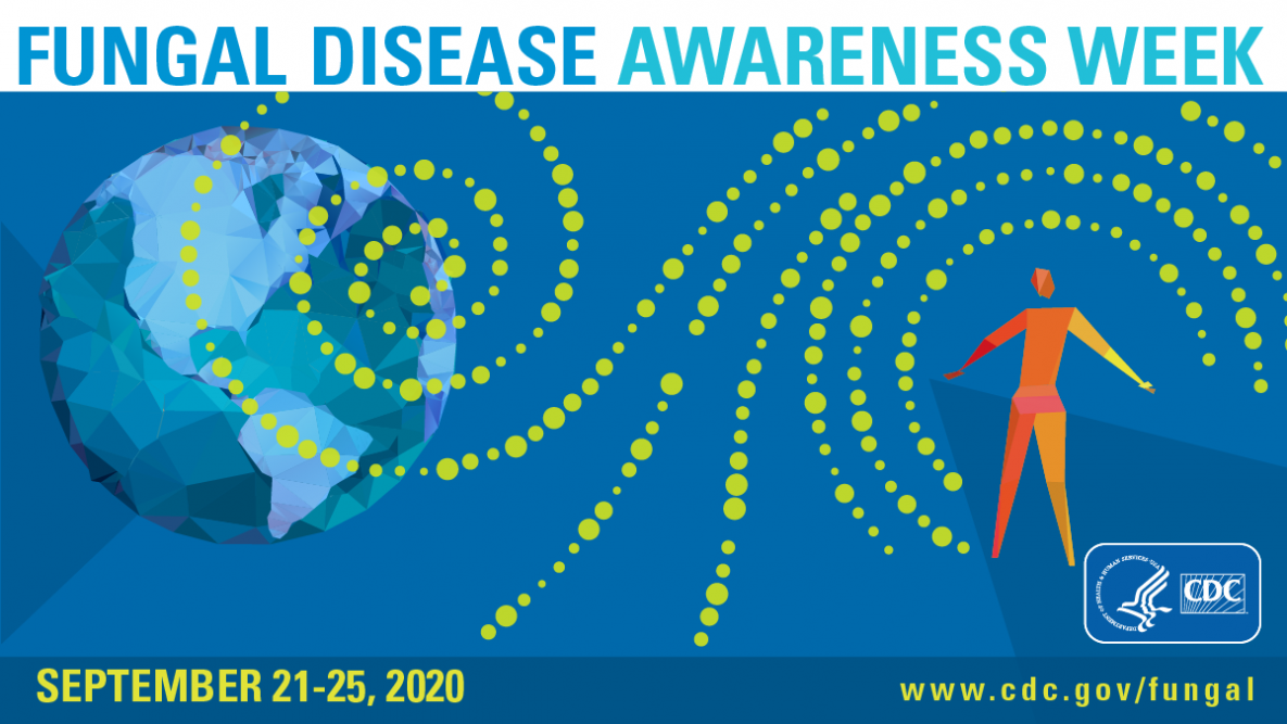 Banner: Fungal Disease Awareness Week is September 21-25, 2020