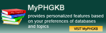 My PHGKB provides personalized features based on your preferences of databases and topics - Visit MyPHGKB with an image of stacked books labled My Topics