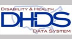 Disability and Health Data System (DHDS)