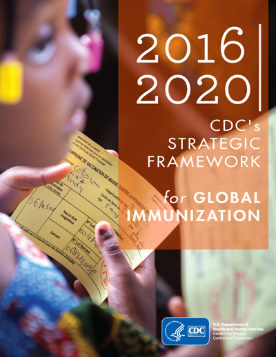 CDC's Strategic Framework for Global Immunization