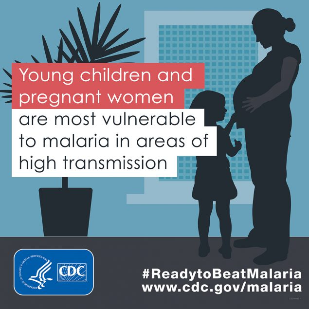 Young children & pregnant women are the most vulnerable to malaria in areas of high transmission