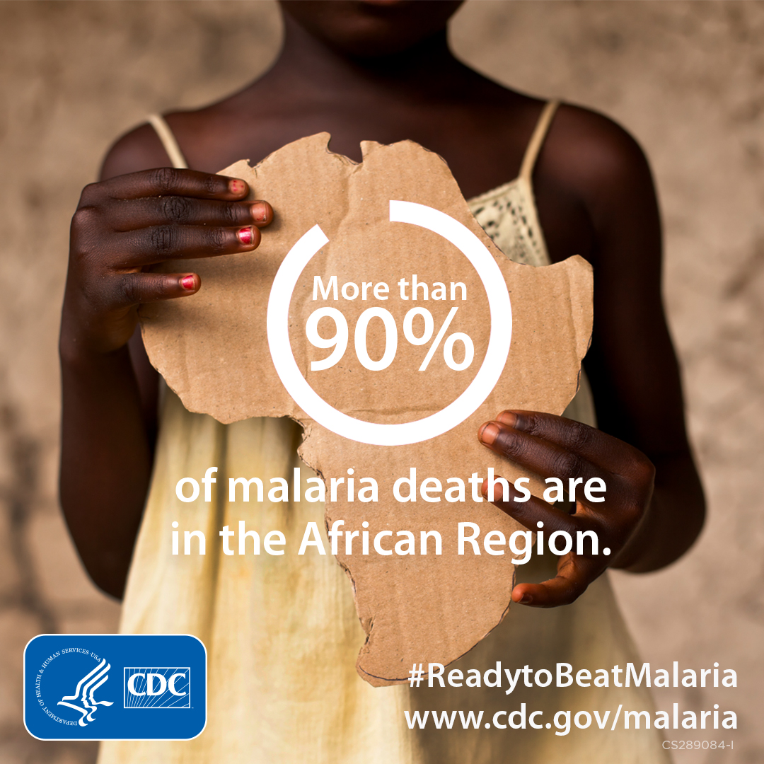 More than 90% of Malaria deaths are in the Africa region. www.cdc.gov/globalhealth