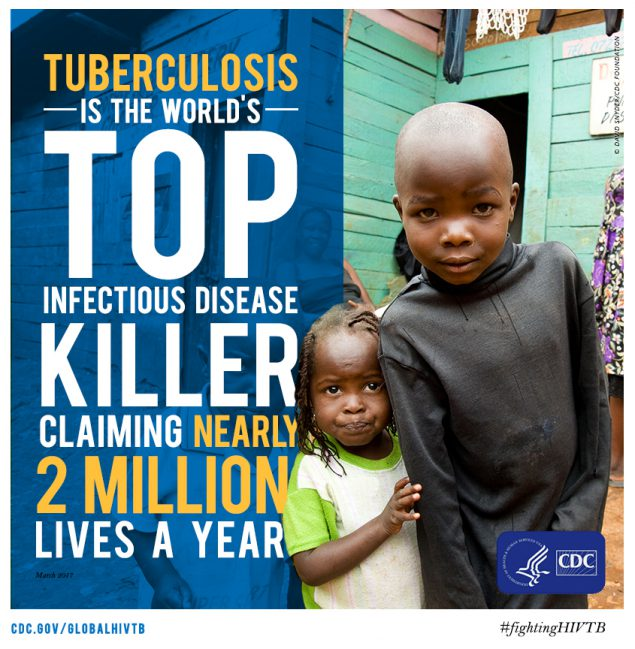 Tuberculosis is now the world's top infectious disease killer. CDC works side-by-side with governments and partners to find, cure and prevent TB. Let's #EndTB for good. #CDCFightsTB
