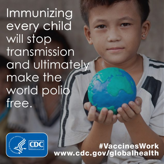 Immunizing every child will stop the transmission and ultimately make the world polio free.