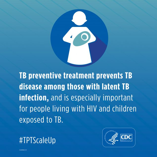 TB preventative treatment prevents TB in those with latent TB infection, and is especially important for people living with HIV and children exposed to TB #TBTScaleUp