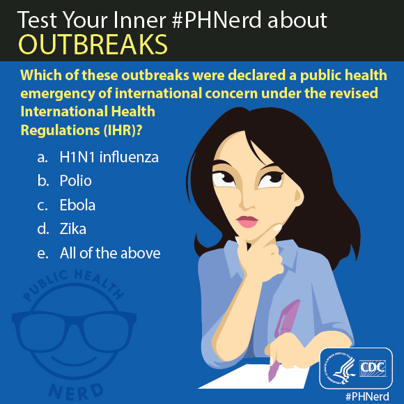 Test your inner PHNerd about outbreaks