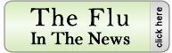 The Flu In The News - Click here