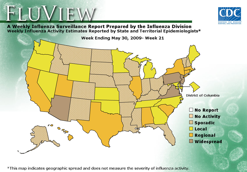 FluView, Week Ending May 30, 2009. Weekly Influenza Surveillance Report Prepared by the Influenza Division. Weekly Influenza Activity Estimate Reported by State and Territorial Epidemiologists. Select this link for more detailed data.