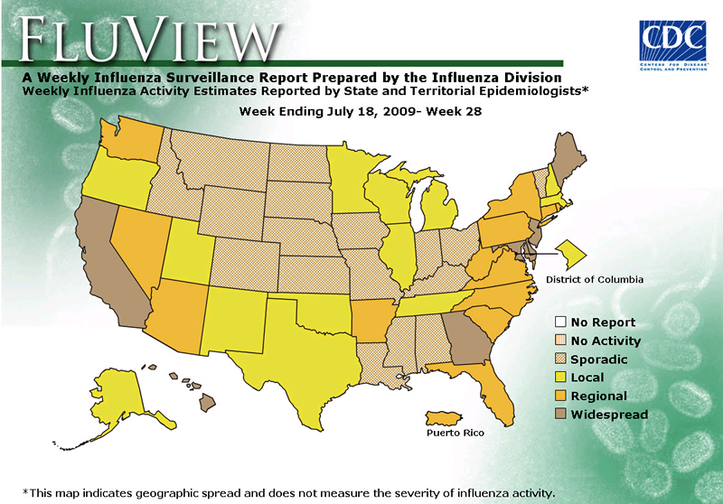 FluView, Week Ending July 18, 2009. Weekly Influenza Surveillance Report Prepared by the Influenza Division. Weekly Influenza Activity Estimate Reported by State and Territorial Epidemiologists. Select this link for more detailed data.