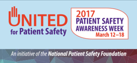2017 Patient safety awareness week March 12-18