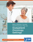Basic Infection Control and Prevention Plan for Outpatient Oncology Settings guideline cover