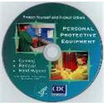 Protective Equipment in Healthcare Settings CD