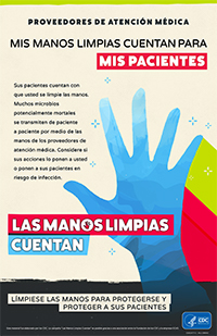 My Clean Hands Count For My Patients Spanish Poster
