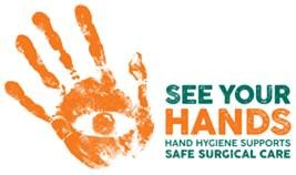 See your hands Handhygiene supports safe surgical care