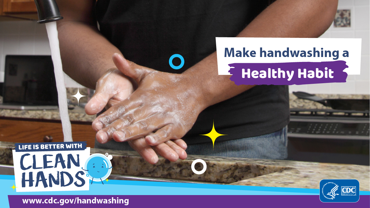Make handwashing a healthy habit.