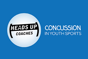HEADS UP Coaches - Concussion in Youth Sports