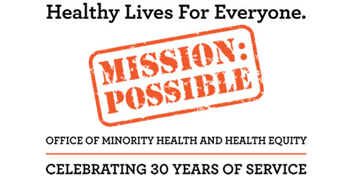 Healthy Lives for Everyone, Mission Possible: Celebrating 30 years of service