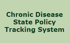 Chronic Disease State Policy Tracking System