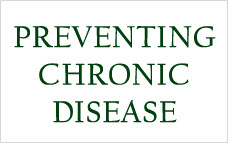 preventing chronic disease