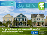 The way we design and build our communities can affect our physical and mental health.