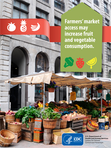 Farmer's market access may increase fruit and vegetable consumption.