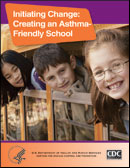 cover for Initiating Change: Creating an Asthma-Friendly School