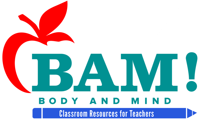 BAM! Body and Mind. Classroom Resources for Teachers