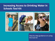 Increasing Access to Drinking Water in Schools Tool Kit