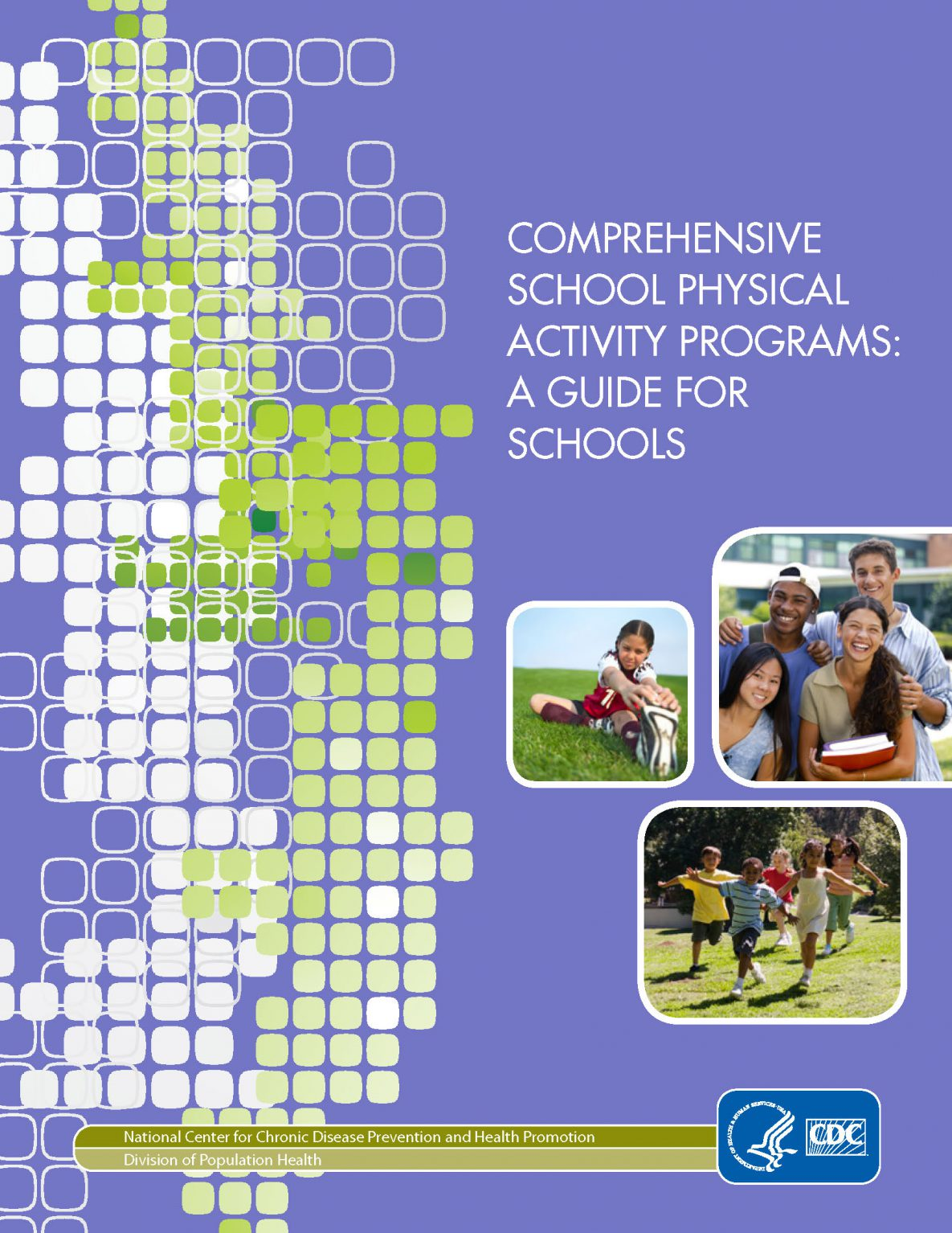 Comprehensive School Physical Activity Program (CSPAP): A Guide for Schools