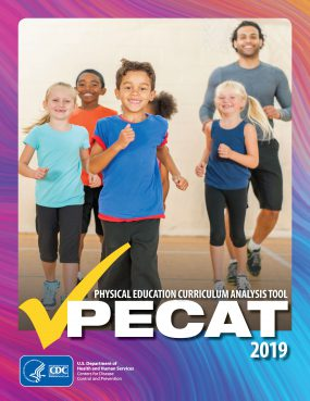 2019 Physical Education Curriculum Analysis Tool (PECAT) cover image