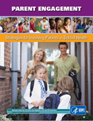 Parent Engagement: Strategies For Involving Parents in School Health Cover
