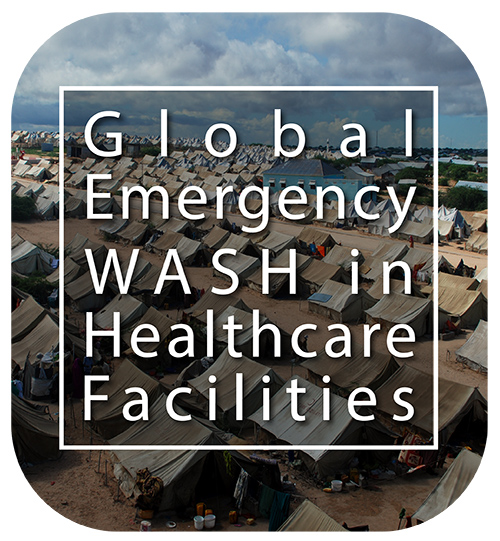 Global Emergency WASH in Healthcare Facilities with refugee tents in the background