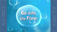 "Screenshot of the CDC-TV video ""Go With the Flow"""