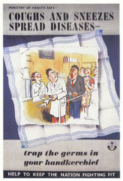 Coughs and Sneezes Spread Diseases says this vintage British poster from World War 2