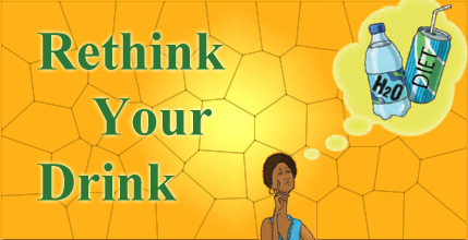 Image with text that says: Rethink your drink