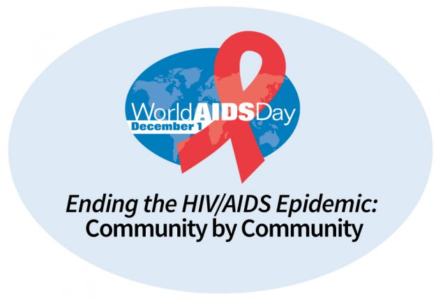 World AIDS Day 2019 – Ending the HIV/AIDS Epidemic: Community by Community