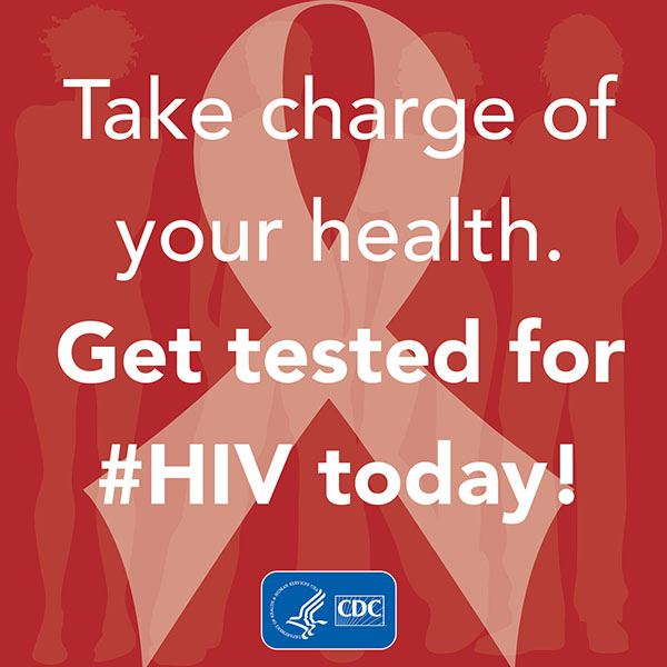 Take charge of your health. Get tested for #HIV today!
