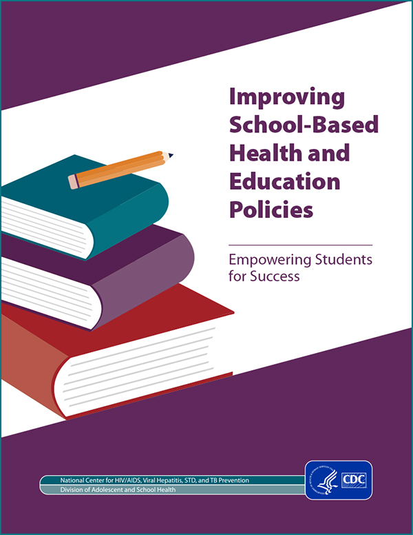 Image of Fact Sheet Improving School-Based Health and Education Policies Cover page