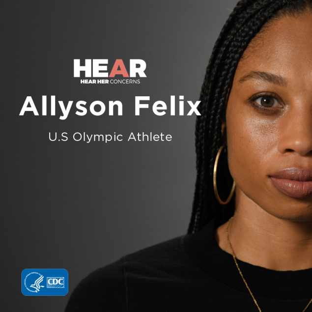 """Had I known the warning signs I would have talked to my doctor sooner."" At 32 weeks, Allyson Felix was diagnosed with a life-threatening pregnancy-related complication, but her doctor's fast actions helped save her life.    Recognizing the urgent maternal warning signs and seeking immediate medical attention could help save lives."